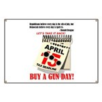 Buy a Gun Day Banner