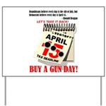 Buy a Gun Day Yard Sign
