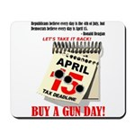 Buy a Gun Day Mousepad