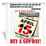 Buy a Gun Day Shower Curtain