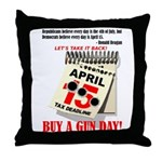 Buy a Gun Day Throw Pillow