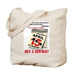 Buy a Gun Day Tote Bag