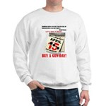 Buy a Gun Day Sweatshirt