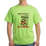 Buy a Gun Day Green T-Shirt