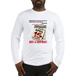 Buy a Gun Day Long Sleeve T-Shirt