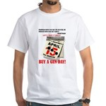 Buy a Gun Day White T-Shirt