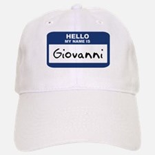 Hello: Giovanni Baseball Baseball Cap