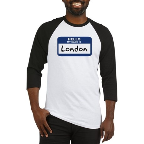 Hello: London Baseball Jersey