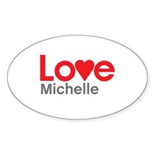 I Love Michelle Decal