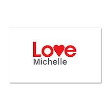I Love Michelle Car Magnet 20 x 12
