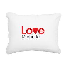 I Love Michelle Rectangular Canvas Pillow
