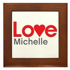 I Love Michelle Framed Tile
