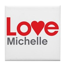 I Love Michelle Tile Coaster