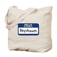 Hello: Keyshawn Tote Bag