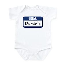 Hello: Dominic Infant Bodysuit