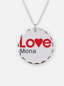 I Love Mona Necklace