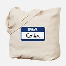 Hello: Collin Tote Bag