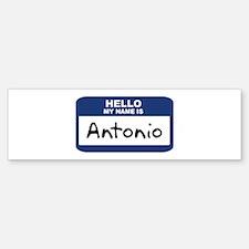 Hello: Antonio Bumper Bumper Bumper Sticker