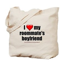 """Love Roommate's Boyfriend"" Tote Bag"