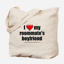 """Love Roommate's Boyfriend"" Tote Bag"