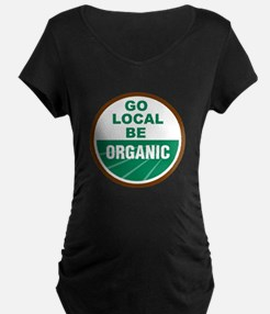 Go Local Be Organic T-Shirt
