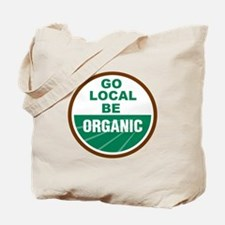 Go Local Be Organic Tote Bag