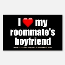 """Love Roommate's Boyfriend"" Decal"