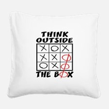 Think Outside The Box Square Canvas Pillow