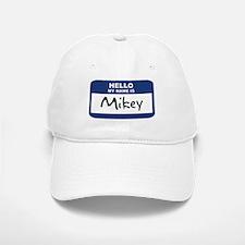 Hello: Mikey Baseball Baseball Cap
