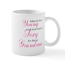 Sexy young grandma Small Mug