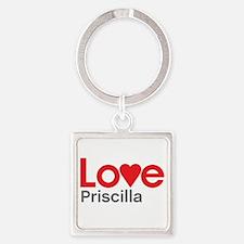 I Love Priscilla Square Keychain