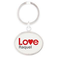 I Love Raquel Oval Keychain