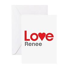 I Love Renee Greeting Card