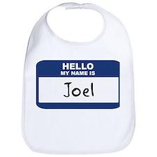 Hello: Joel Bib