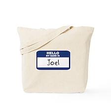 Hello: Joel Tote Bag