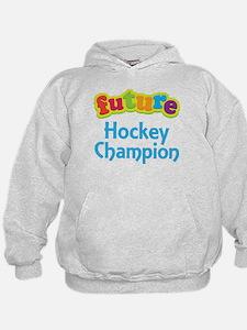 Future Hockey Champion Hoodie