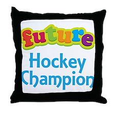 Future Hockey Champion Throw Pillow