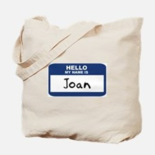 Hello: Joan Tote Bag