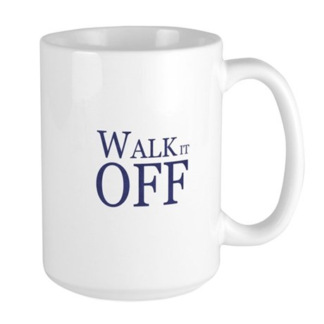 Walk it Off Mug