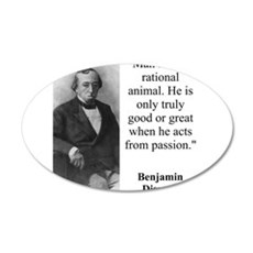 Man Is Not A Rational Animal - Disraeli Wall Decal