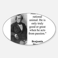 Man Is Not A Rational Animal - Disraeli Decal