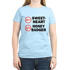 Sweetheart vs. Honey Badger T-Shirt