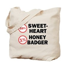 Sweetheart vs. Honey Badger Tote Bag