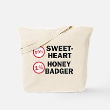 Sweetheart vs. Honey Badger Tote Bag