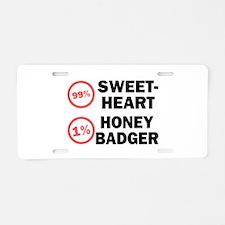Sweetheart vs. Honey Badger Aluminum License Plate