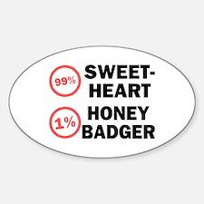 Sweetheart vs. Honey Badger Sticker (Oval)