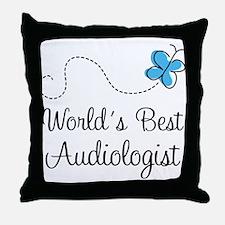 Audiologist (Worlds Best) Throw Pillow