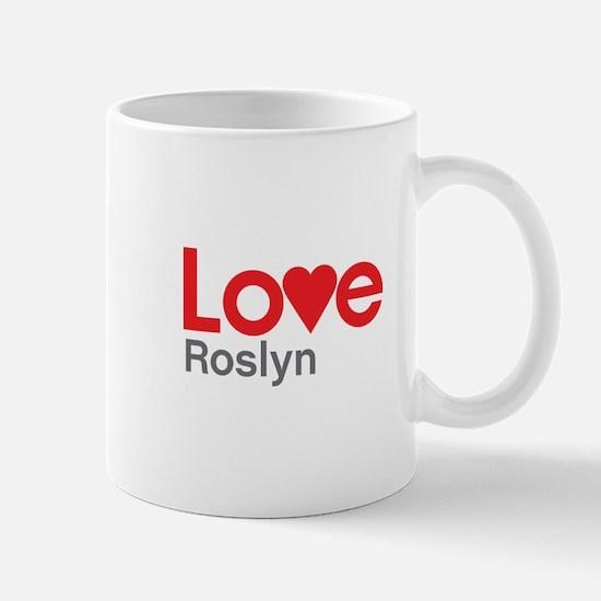 I Love Roslyn Mug