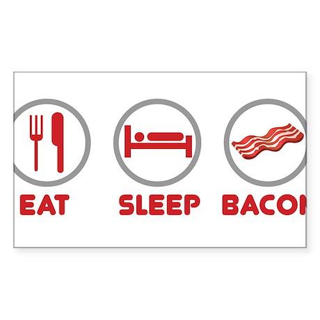 Eat Sleep Bacon Sticker