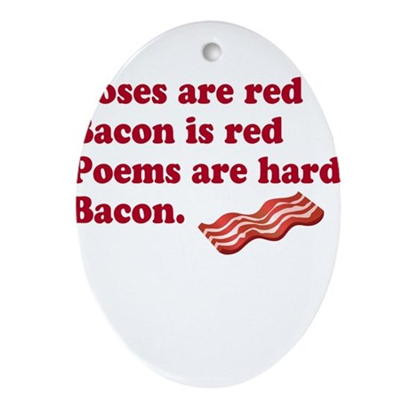 Bacon Poem Ornament (Oval)